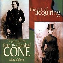 The Art of Acquiring: A Portrait of Etta and Claribel Cone