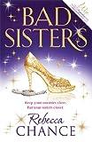 Bad Sisters, Rebecca Chance, 0857204831
