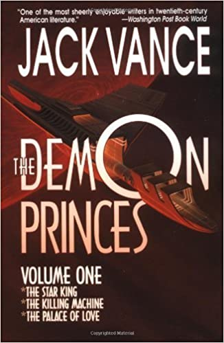 The Demon Princes, vol. 1 by Vance, Jack (1997)