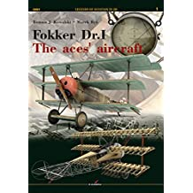 Fokker Dr.I: The Aces' Aircraft