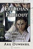 Freudian Fadeout, Arij Ouweneel, 0786468939