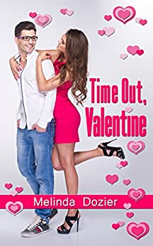 Time Out, Valentine by [Dozier, Melinda]