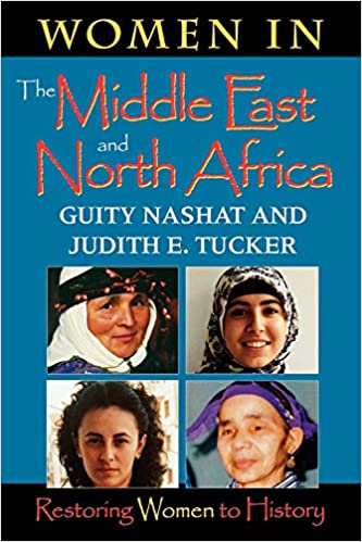 a3a791708 Women in the Middle East  Restoring Women to History (Restoring Women to  History) First Paperback Edition Edition