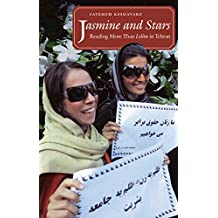 Jasmine and Stars: Reading More Than Lolita in Tehran (Islamic Civilization and Muslim Networks)