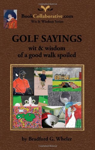 Golf Sayings Wisdom Good Spoiled