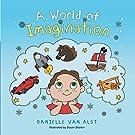 A World of Imagination by [Alst, Danielle Van]