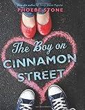 The Boy on Cinnamon Street by Phoebe Stone (2012)