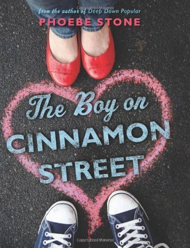 The Boy on Cinnamon Street by Phoebe Stone (2012) - APPROVED