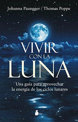 Vivir con la luna (Spanish Edition) [Johanna Paungger] (Tapa Blanda)
