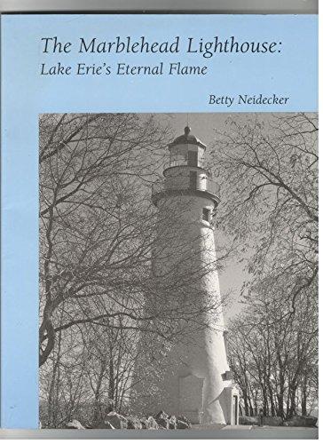 The Marblehead Lighthouse: Lake Erie's Eternal ()