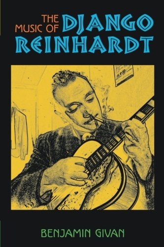 The Music of Django Reinhardt (Jazz (Django Reinhardt Music Book)