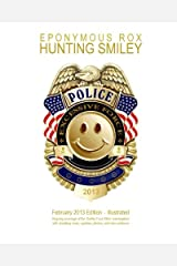 Hunting Smiley: February 2013 Premier Issue - Illustrated Paperback