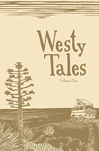 (Westy Tales, Volume 1)