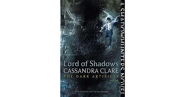 Amazon.com: Lord of Shadows (The Dark Artifices Book 2 ...