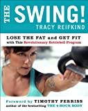 The Swing!, Tracy Reifkind, 0062104233