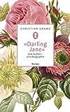 »Darling Jane«: Jane Austen – eine Biographie (Reclam Taschenbuch)