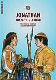 Jonathan: The Faithful Friend (Bible Wise)