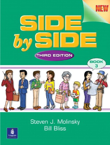 Side by Side 3 Student Book and Activity & Test Prep Workbook w/Audio CDs Value Pack (3rd Edition)
