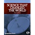 Science that Changed the World: The untold story of the other 1960s revolution: Guardian Shorts (Kindle Single Book 17)