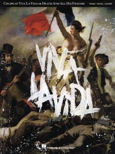 Coldplay: Viva la Vida Or Death And All His Friends por Coldplay