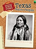 Texas Native Peoples, Mary Dodson Wade, 1432911597