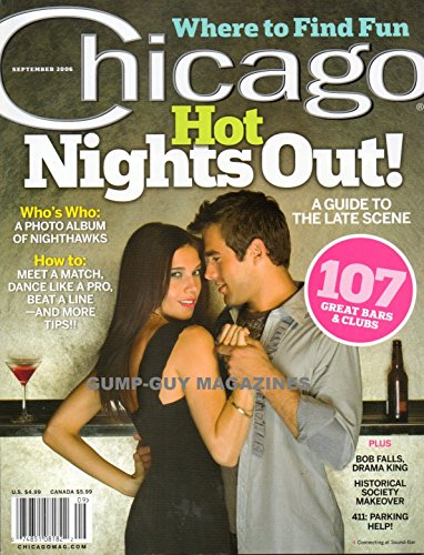 Chicago September 2006 Magazine A Guide To The Late Scene 107 GREAT BARS & CLUBS Who's Who: A Photo Album Of Nighthawks HISTORICAL SOCIETY MAKEOVER (People Magazine Person Of The Year 2006)