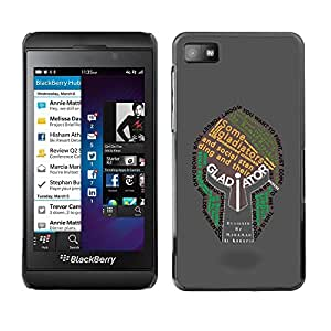Be Good Phone Accessory // Dura Cáscara cubierta Protectora Caso Carcasa Funda de Protección para Blackberry Z10 // Gladiator Typography Helmet