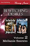 Bewitching Desires, Volume 2 [Two Fated for One: Two Pirates to Treasure] (Siren Publishing Menage Amour)
