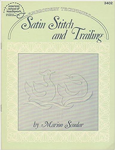 Read Satin Stitch and Trailing PDF