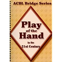 Play of the Hand in the 21st Century (The Diamond Series)