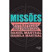 Missões. Estratégias Para Evangelizar