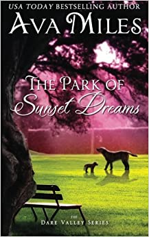Book The Park of Sunset Dreams: Volume 6 (Dare Valley)