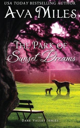 The Park Of Sunset Dreams (dare Valley) (volume 6) [Miles, ] (Tapa Blanda)