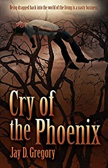 Cry of the Phoenix by [Gregory, Jay D.]