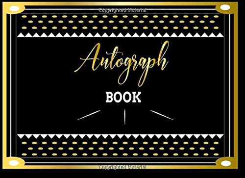 Autograph Book: Blank Unlined Unruled Writing Notebook Cerebrity Autograph Book for Adult and Kids. Ideal for keepsake, Memory Book, Scrapbook. Autograph Guest Book (Volume 1)