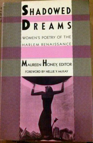 Search : Shadowed dreams: Women's poetry of the Harlem Renaissance