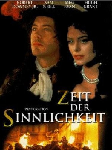 Restoration - Zeit der Sinnlichkeit Film