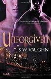 Unforgiven, S. W. Vaughn, 1611186471