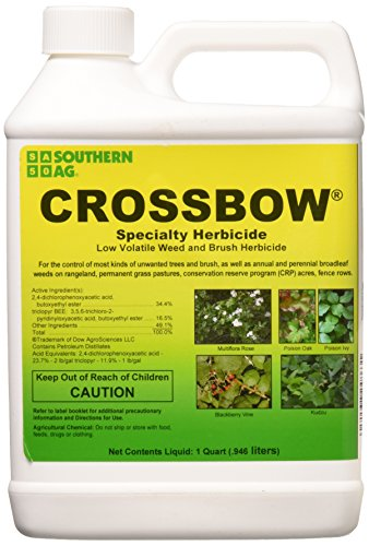 Southern Ag CROSSBOW32 Weed & Brush Killer, 32oz-1 Quart Crossbow Specialty Herbicide 2 4 D & Triclopyr Weed & Brus, (s) (32 oz)