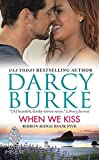 When We Kiss: Ribbon Ridge Book Five