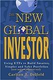 The New Global Investor, Carlton Delfeld, 0595338712