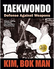 Taekwondo: Defense Against Weapons