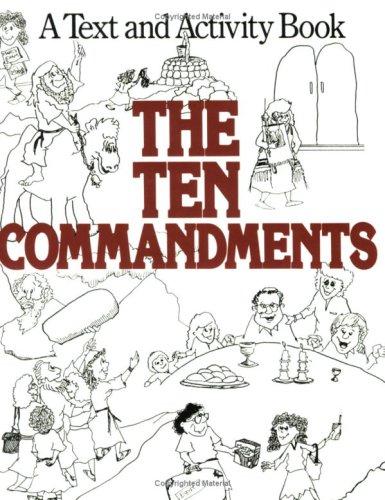 Ten Commandments: A Text and Activity Book