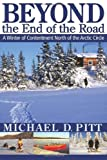 Beyond the End of the Road, Michael D. Pitt, 1897435363