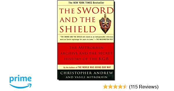 The Sword and the Shield: The Mitrokhin Archive and the
