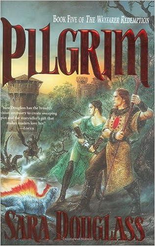 Pilgrim Wayfarer Redemption 5 By Sara Douglass