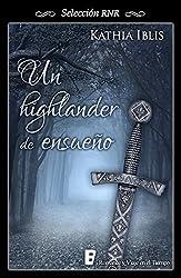Un Highlander de ensueño (Spanish Edition)