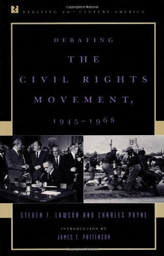 Search : Debating the Civil Rights Movement, 1945-1968 (Debating Twentieth-Century America)