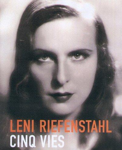 Leni Riefenstahl : Cinq vies (en français, allemand et anglais)