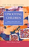 Uprooting Children : Mobility, Social Capital, and Mexican American Underachievement, Ream, Robert Ketner, 1593320639